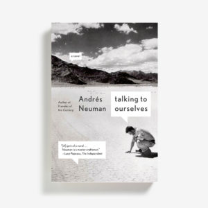 Talking to Ourselves by Andrés Neuman
